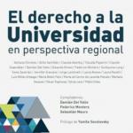"""Nuevo Libro: """"El derecho a la Universidad"""" desde una perspectiva regional"""