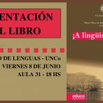 ¡A lingüistiquearla! es un libro de divulgación sobre diferentes aspectos del estudiodel lenguaje